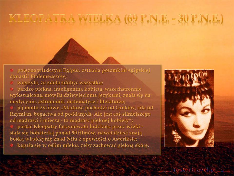 Kleopatra Wielka (69 p.n.e. - 30 p.n.e.)