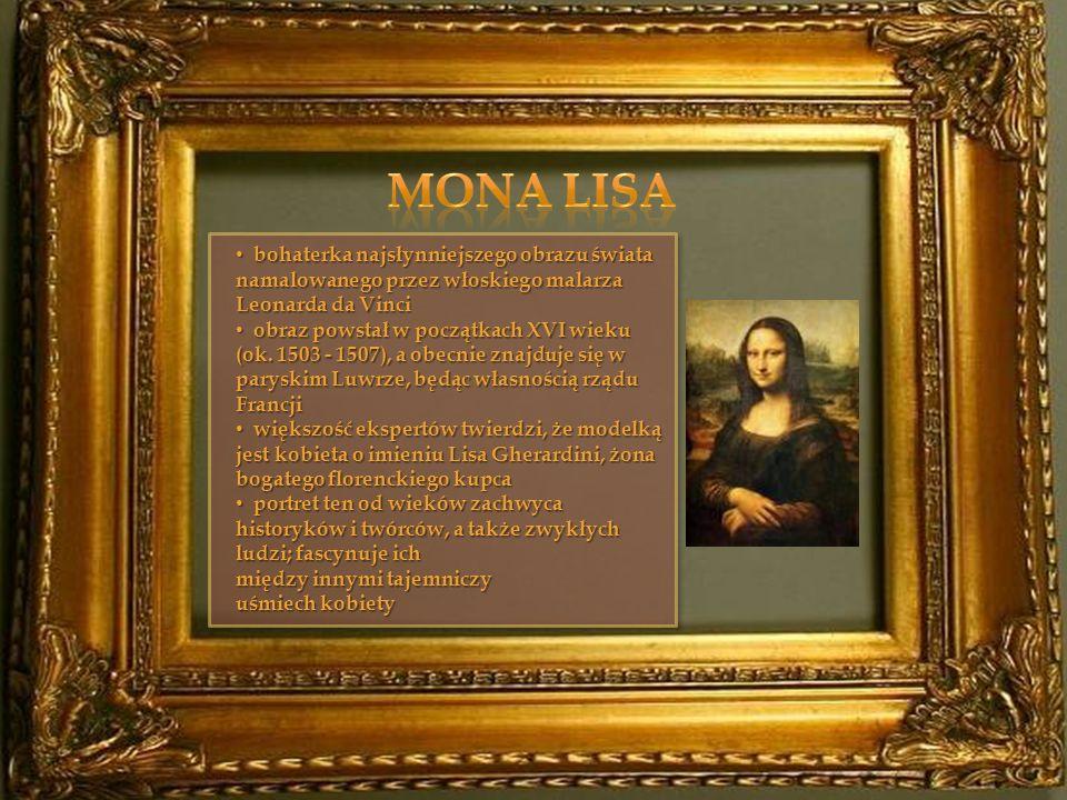 Mona Lisa bohaterka najsłynniejszego obrazu świata