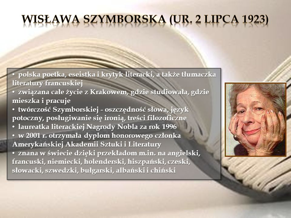 Wisława Szymborska (ur. 2 lipca 1923)
