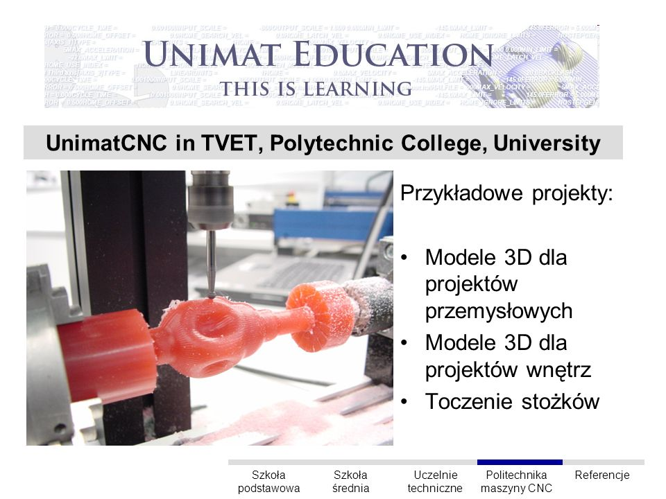 UnimatCNC in TVET, Polytechnic College, University