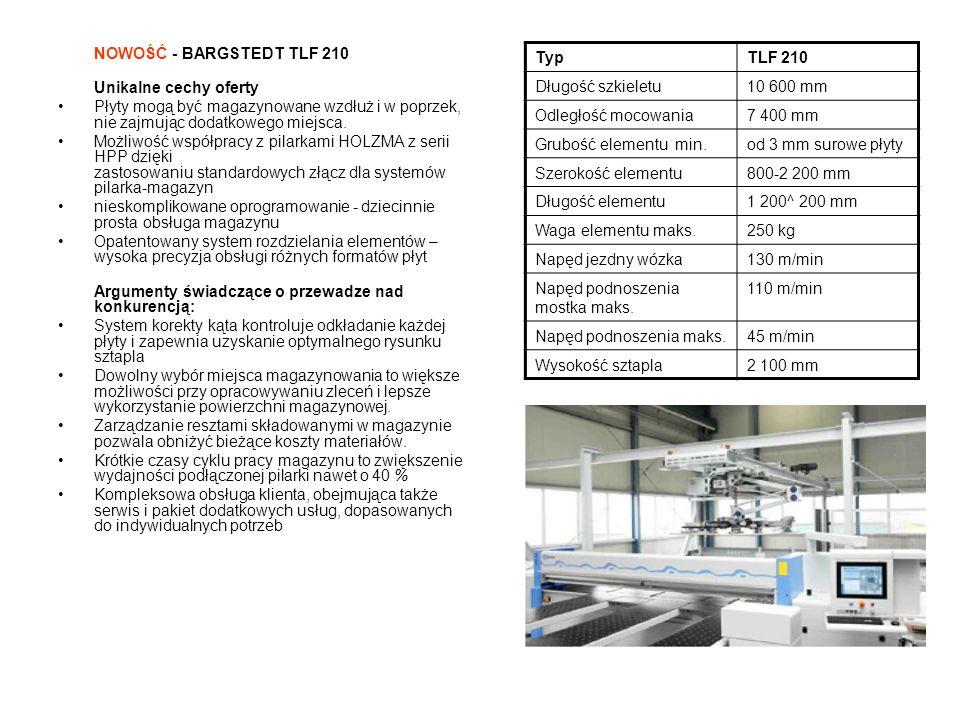 NOWOŚĆ - BARGSTEDT TLF 210 Unikalne cechy oferty. Płyty mogą być magazynowane wzdłuż i w poprzek, nie zajmując dodatkowego miejsca.