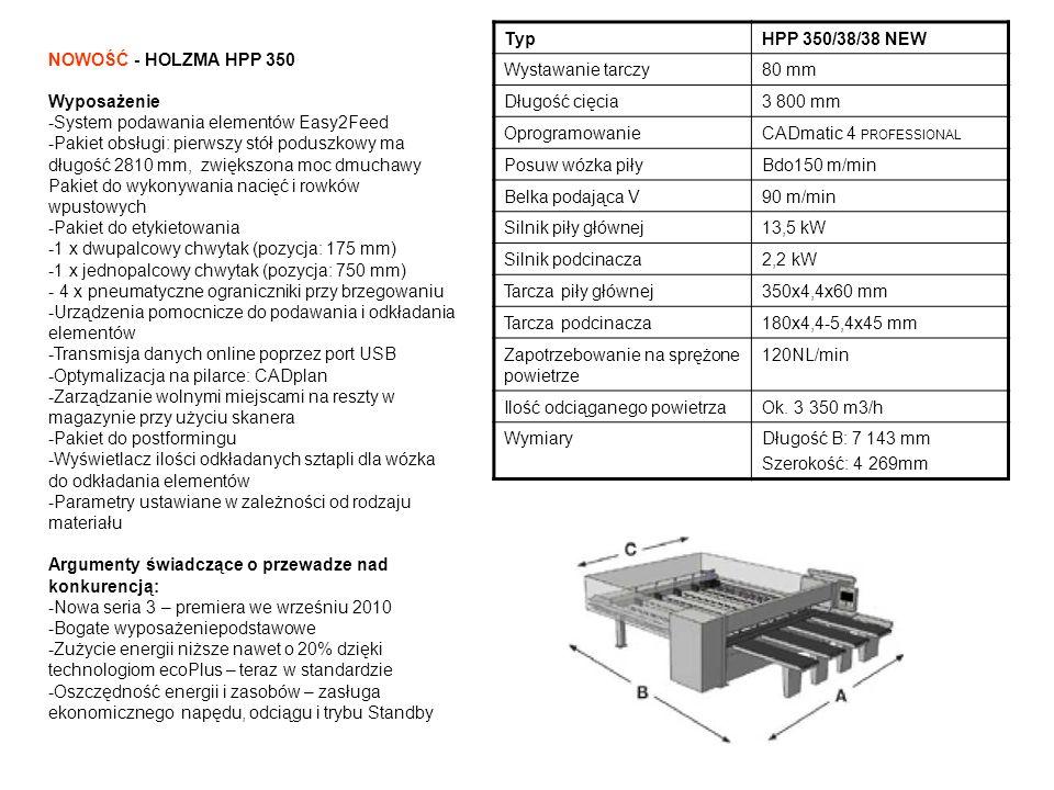 Typ HPP 350/38/38 NEW. Wystawanie tarczy. 80 mm. Długość cięcia. 3 800 mm. Oprogramowanie. CADmatic 4 PROFESSIONAL.