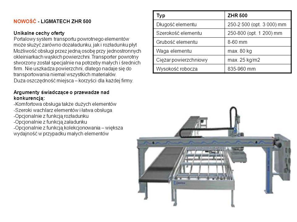 Typ ZHR 500. Długość elementu. 250-2 500 (opt. 3 000) mm. Szerokość elementu. 250-800 (opt. 1 200) mm.