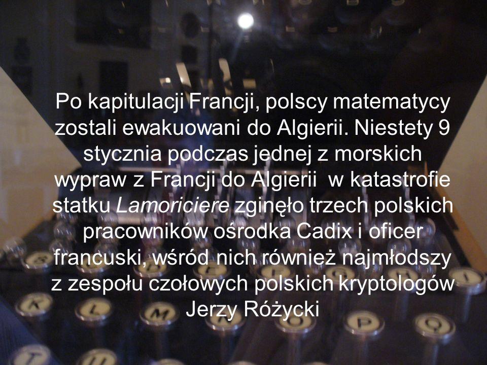 Po kapitulacji Francji, polscy matematycy zostali ewakuowani do Algierii.