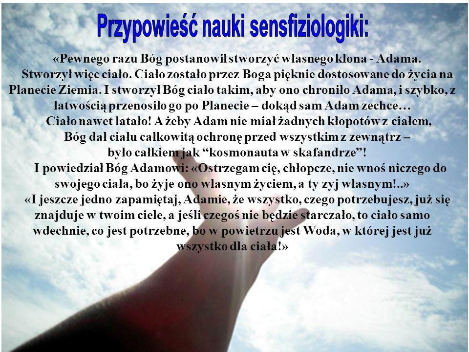 Przypowieść nauki sensfiziologiki: