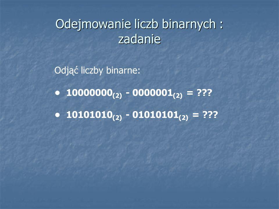 Odejmowanie liczb binarnych : zadanie