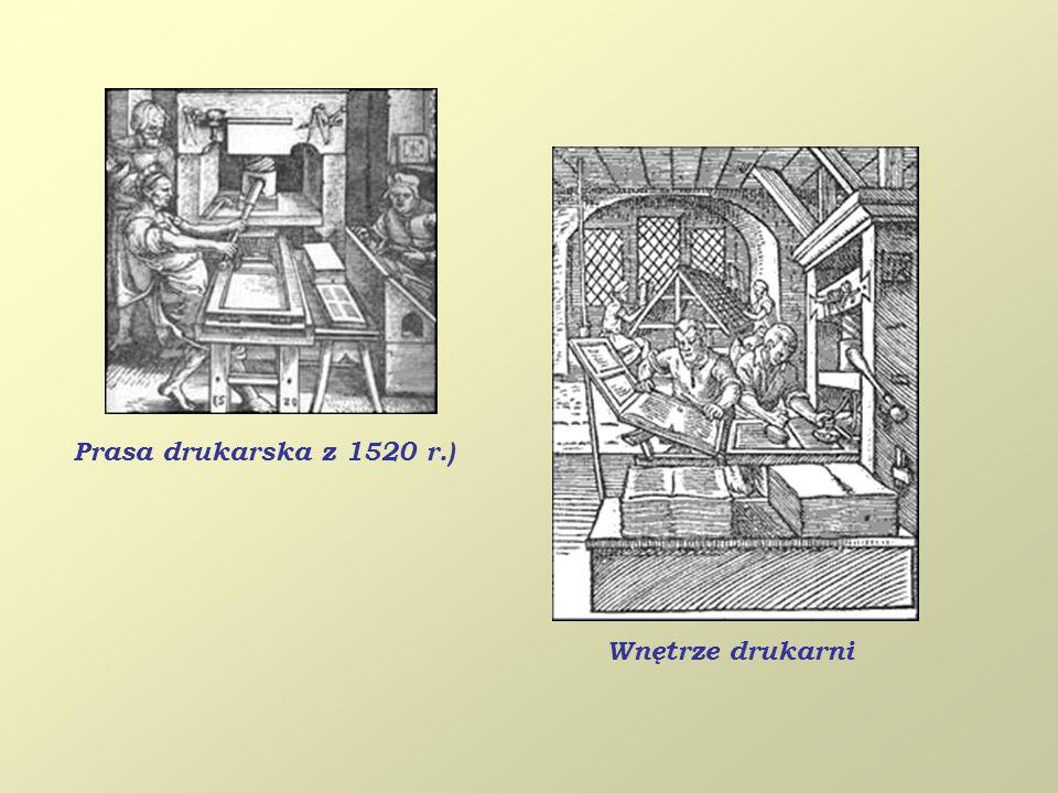 Prasa drukarska z 1520 r.) Wnętrze drukarni