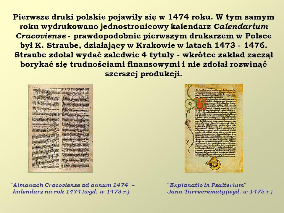 Pierwsze druki polskie pojawiły się w 1474 roku