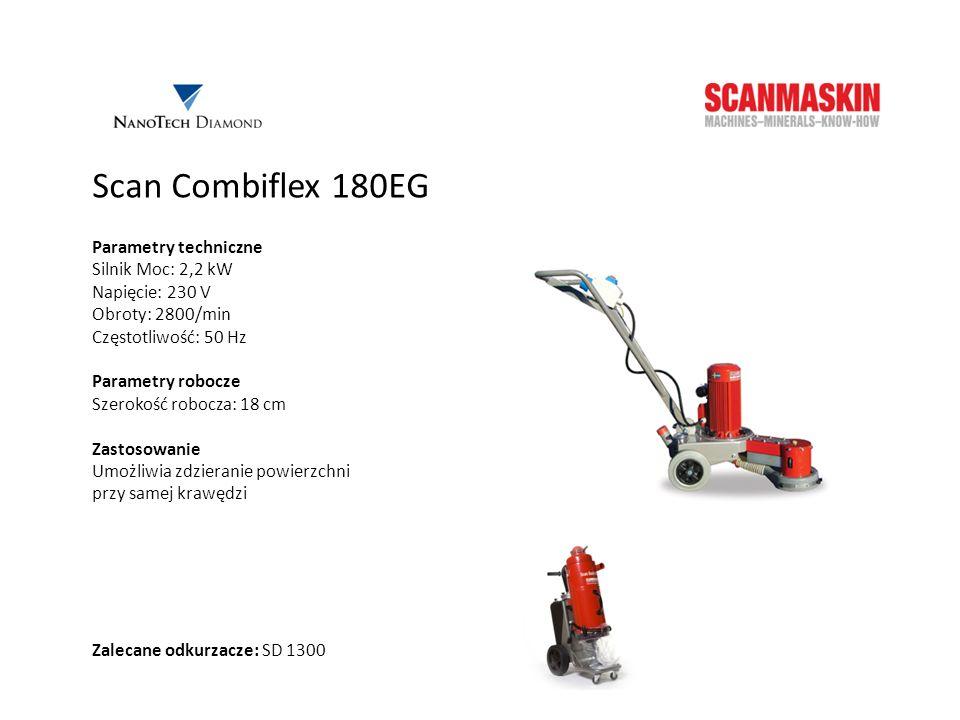 Scan Combiflex 180EG Parametry techniczne Silnik Moc: 2,2 kW