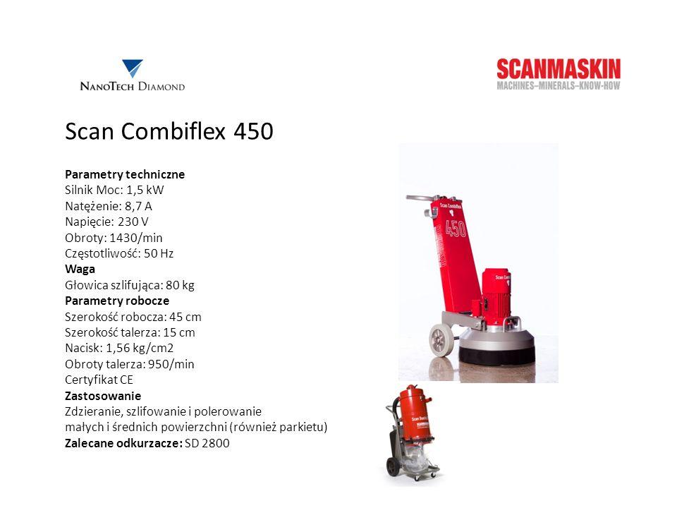 Scan Combiflex 450 Parametry techniczne Silnik Moc: 1,5 kW