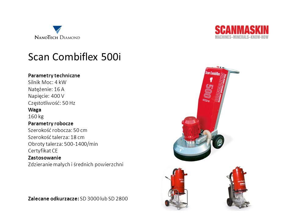 Scan Combiflex 500i Parametry techniczne Silnik Moc: 4 kW
