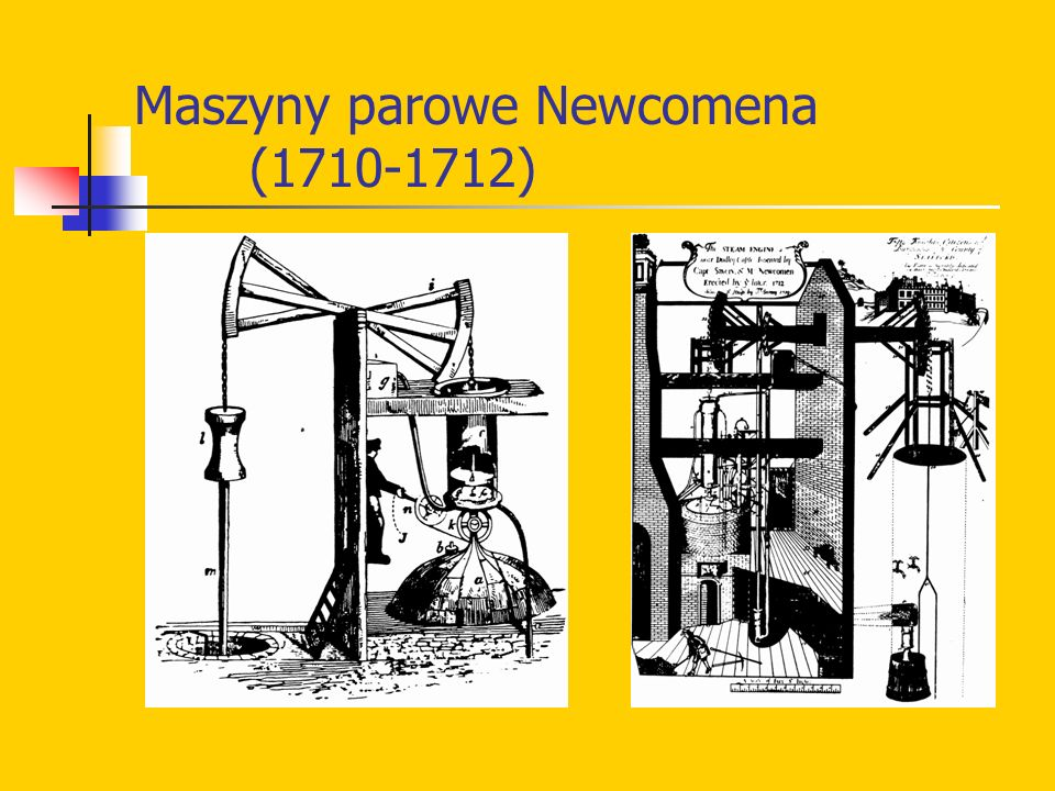 Maszyny parowe Newcomena (1710-1712)