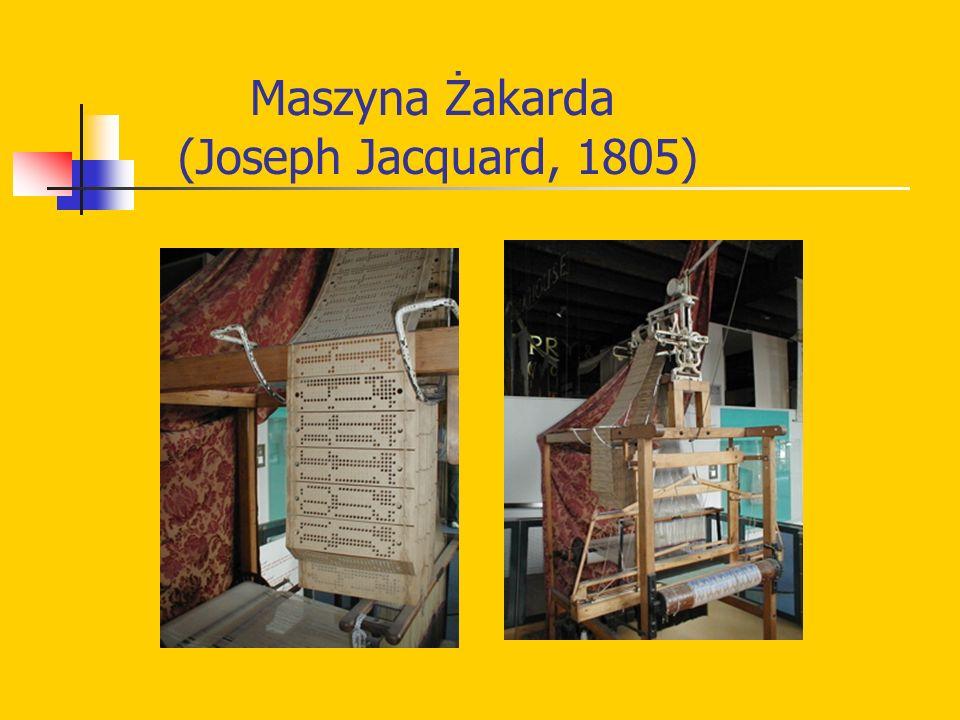 Maszyna Żakarda (Joseph Jacquard, 1805)