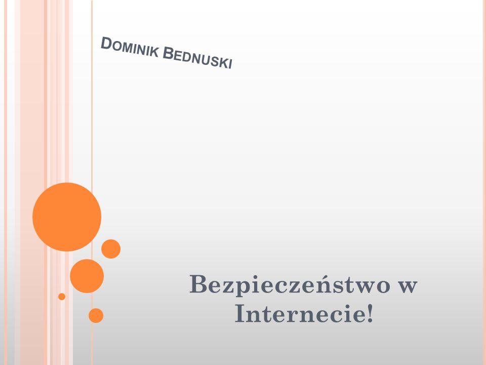 Bezpieczeństwo w Internecie!