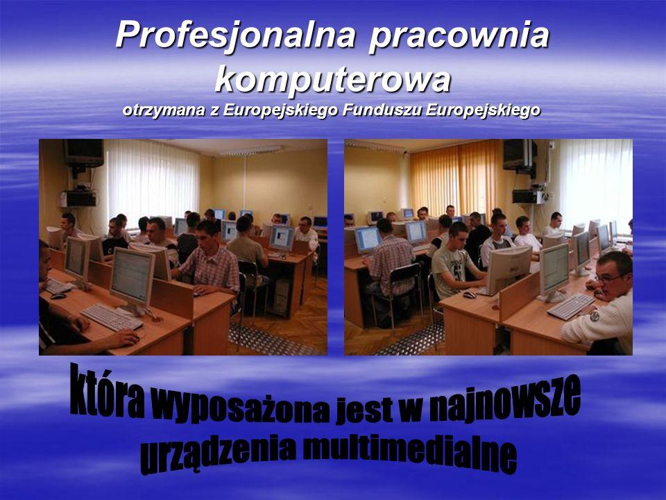 Profesjonalna pracownia komputerowa otrzymana z Europejskiego Funduszu Europejskiego