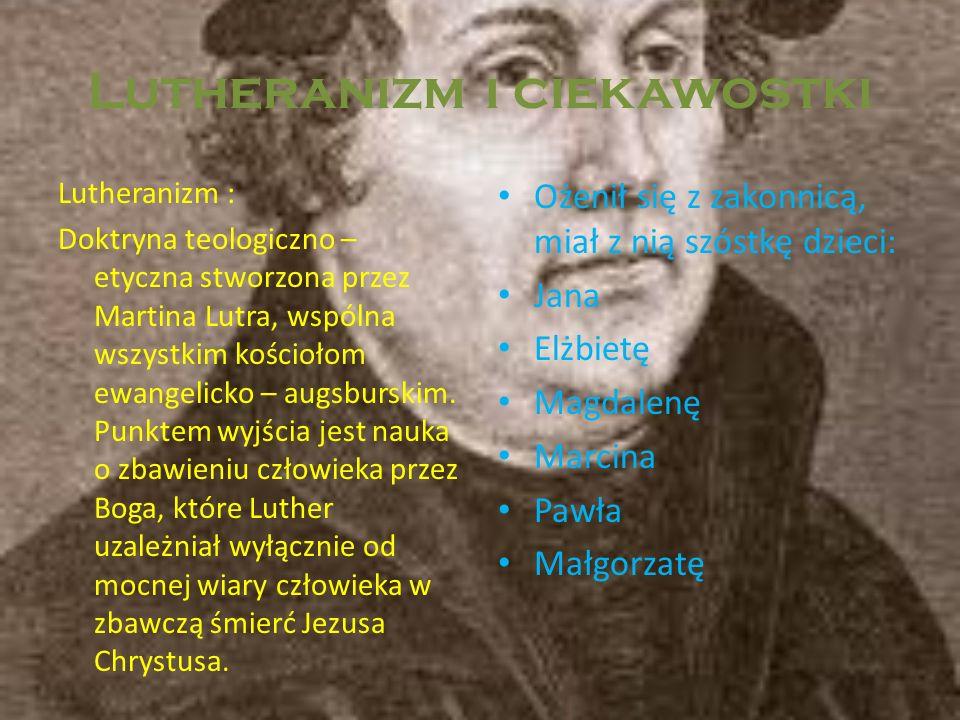 Lutheranizm i ciekawostki