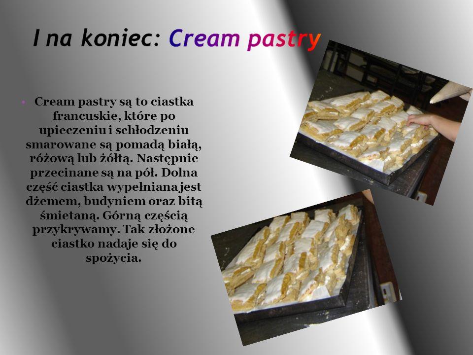 Cream pastry są to ciastka francuskie, które po upieczeniu i schłodzeniu smarowane są pomadą białą, różową lub żółtą.
