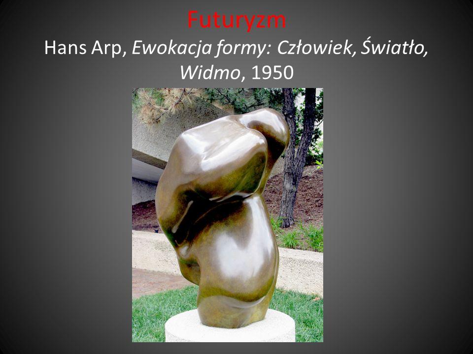Futuryzm Hans Arp, Ewokacja formy: Człowiek, Światło, Widmo, 1950