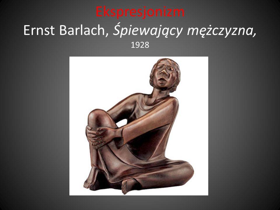 Ekspresjonizm Ernst Barlach, Śpiewający mężczyzna, 1928