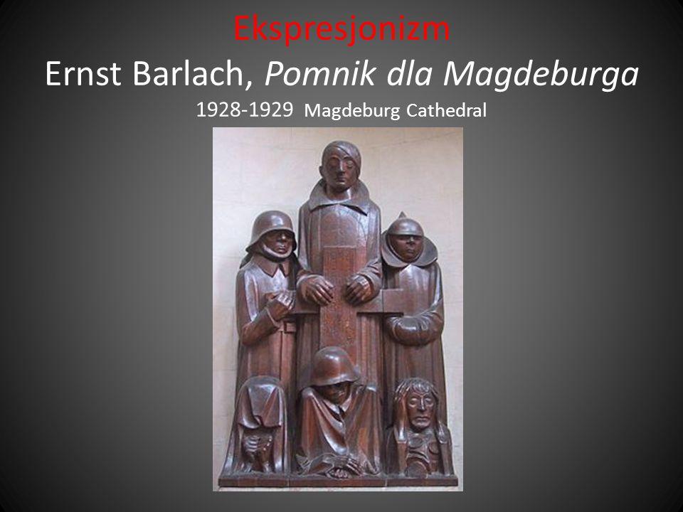 Ekspresjonizm Ernst Barlach, Pomnik dla Magdeburga 1928-1929 Magdeburg Cathedral
