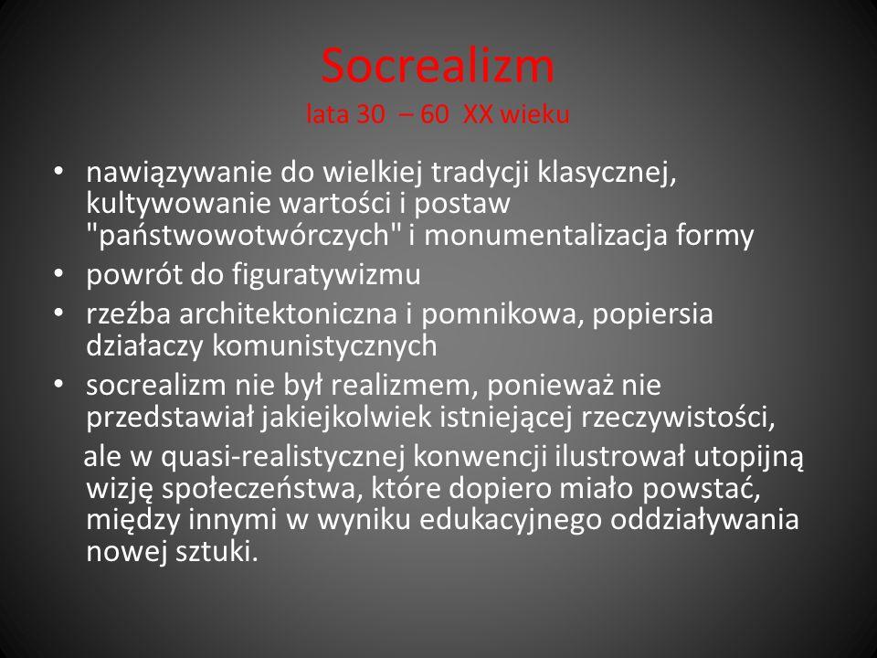 Socrealizm lata 30 – 60 XX wieku