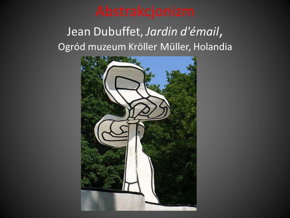 Abstrakcjonizm Jean Dubuffet, Jardin d émail, Ogród muzeum Kröller Müller, Holandia