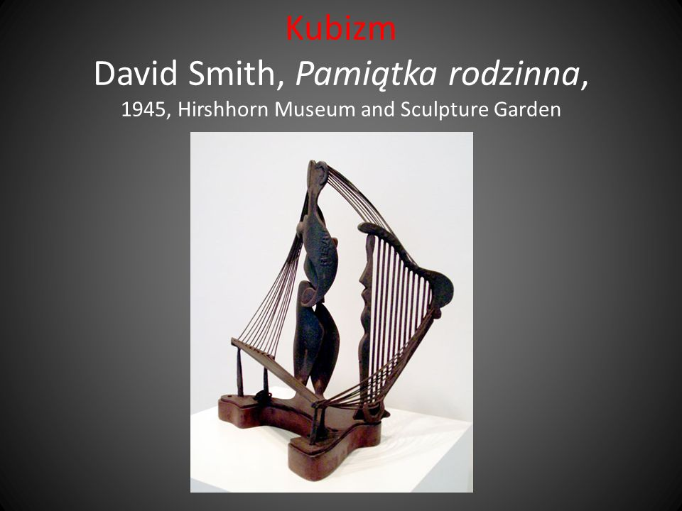 Kubizm David Smith, Pamiątka rodzinna, 1945, Hirshhorn Museum and Sculpture Garden