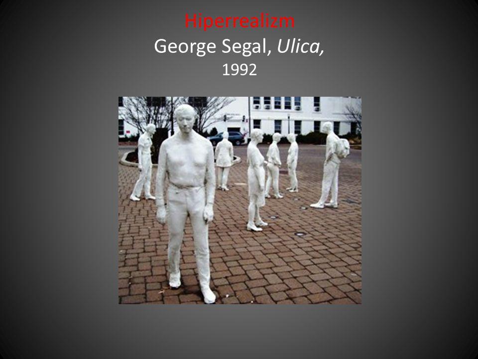 Hiperrealizm George Segal, Ulica, 1992