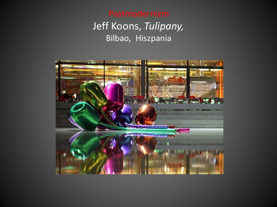 Postmodernizm Jeff Koons, Tulipany, Bilbao, Hiszpania
