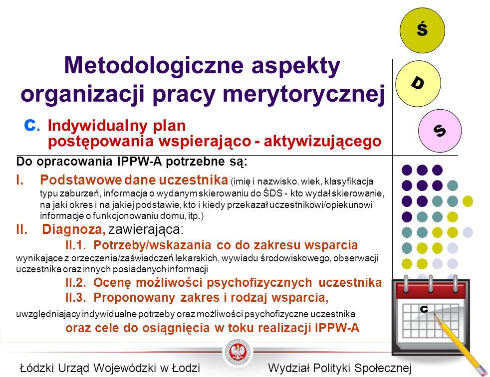 Metodologiczne aspekty organizacji pracy merytorycznej