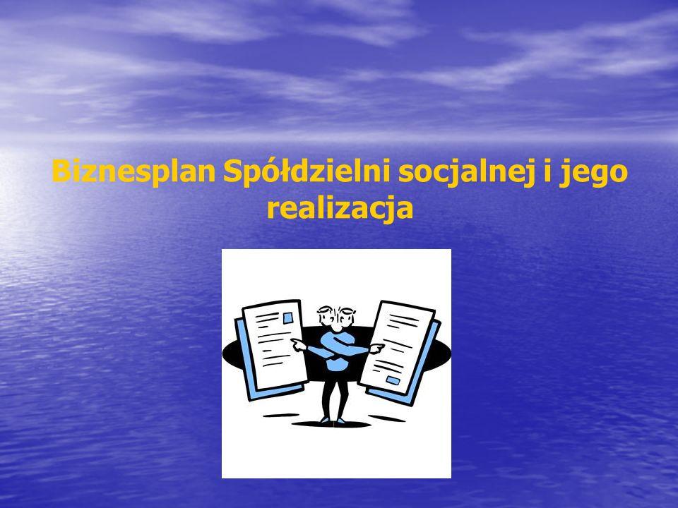 Biznesplan Spółdzielni socjalnej i jego realizacja