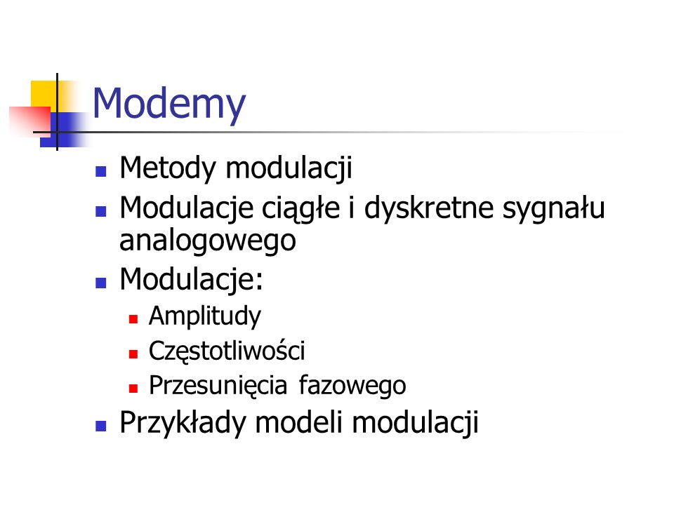 Modemy Metody modulacji
