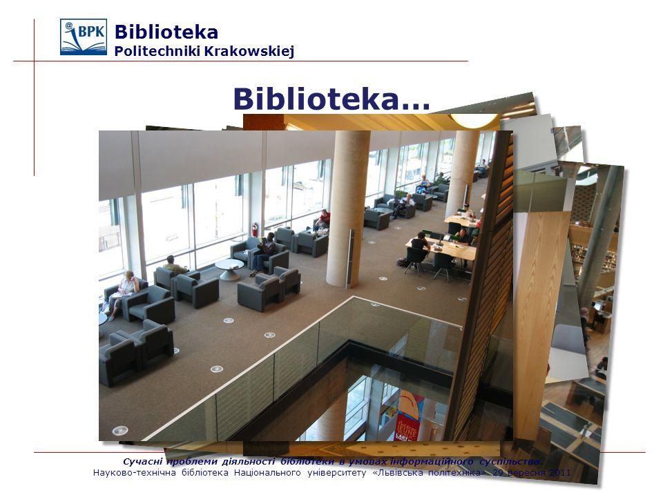 Biblioteka… Biblioteka Politechniki Krakowskiej