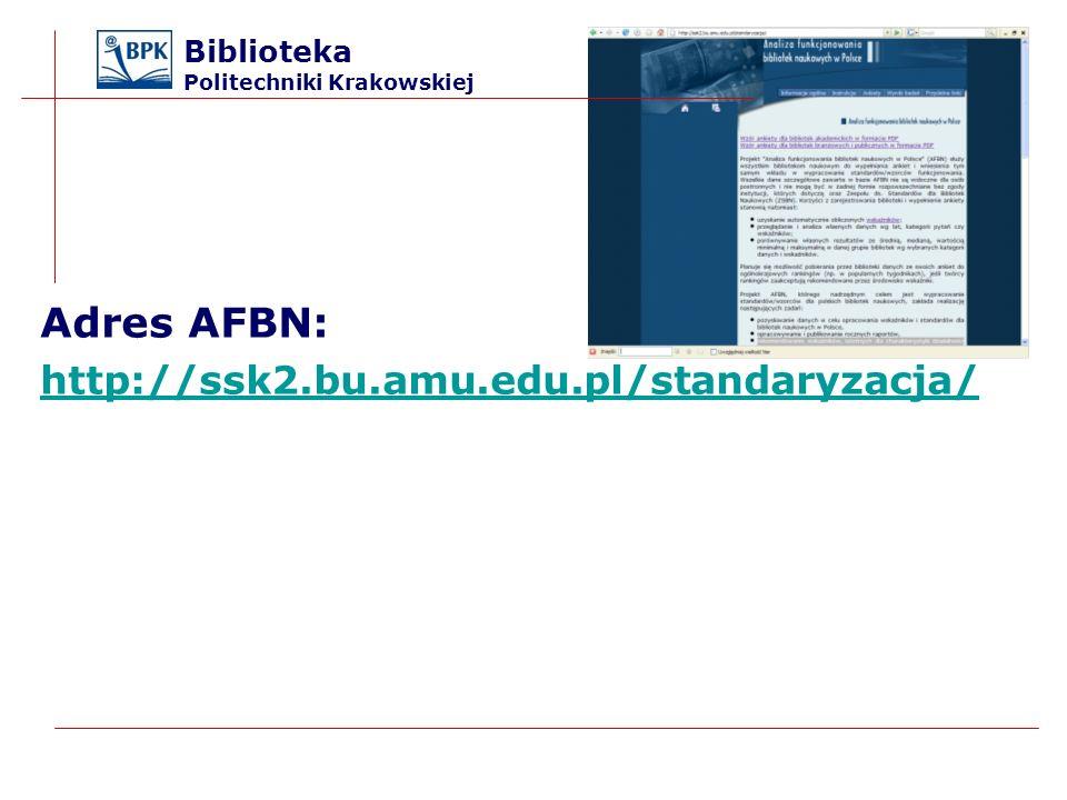 Adres AFBN: http://ssk2.bu.amu.edu.pl/standaryzacja/