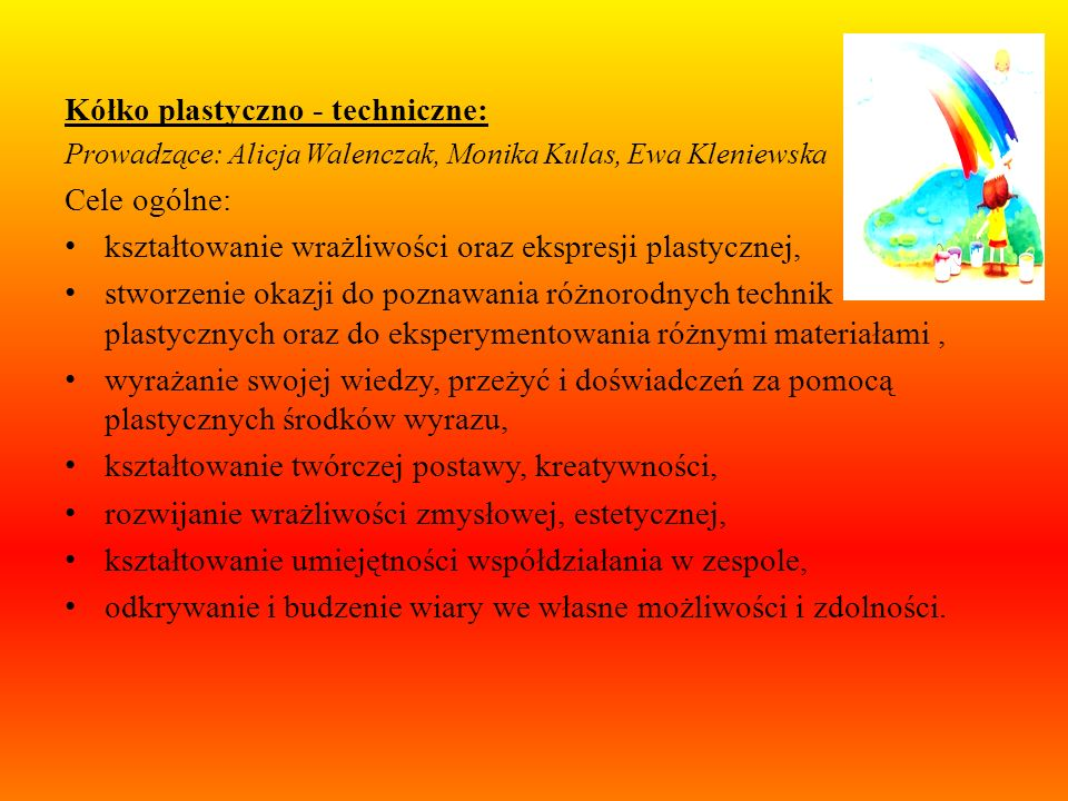 Kółko plastyczno - techniczne: Cele ogólne: