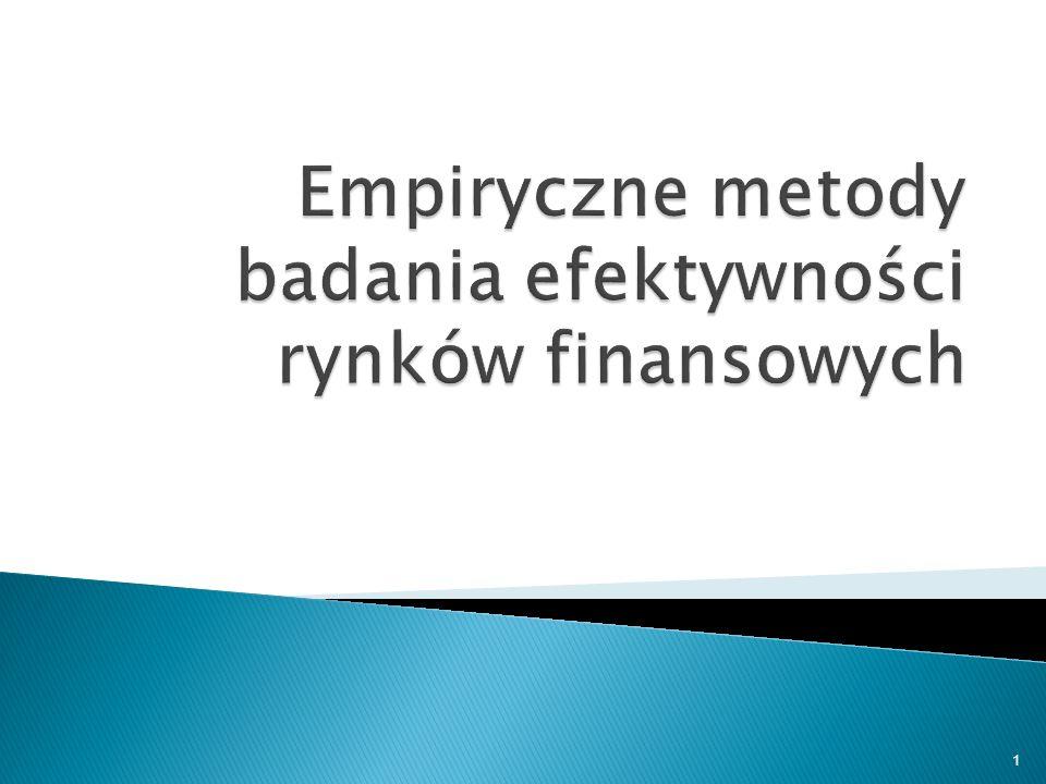 Empiryczne metody badania efektywności rynków finansowych