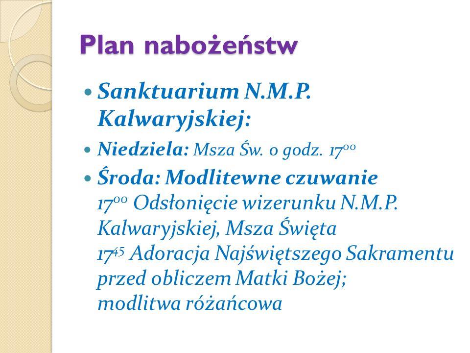 Plan nabożeństw Sanktuarium N.M.P. Kalwaryjskiej: