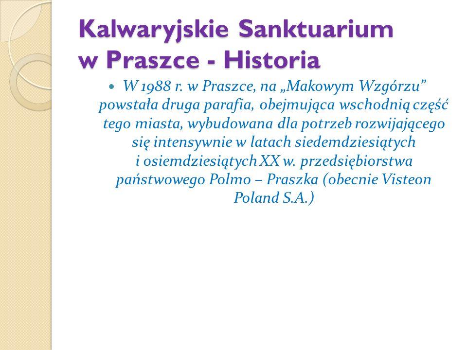 Kalwaryjskie Sanktuarium w Praszce - Historia