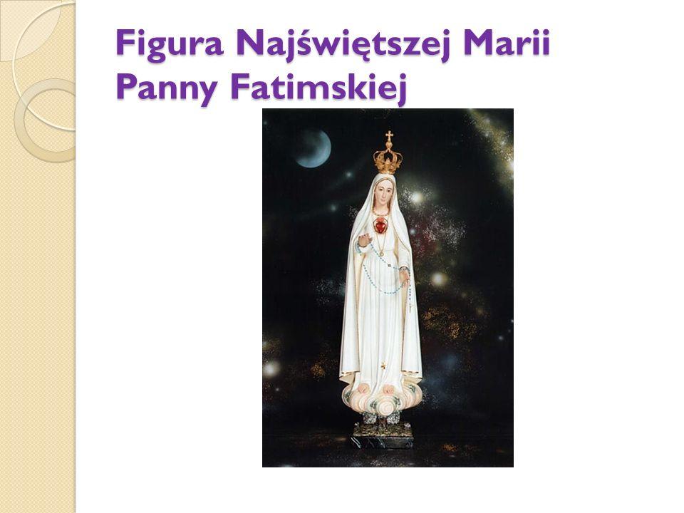 Figura Najświętszej Marii Panny Fatimskiej