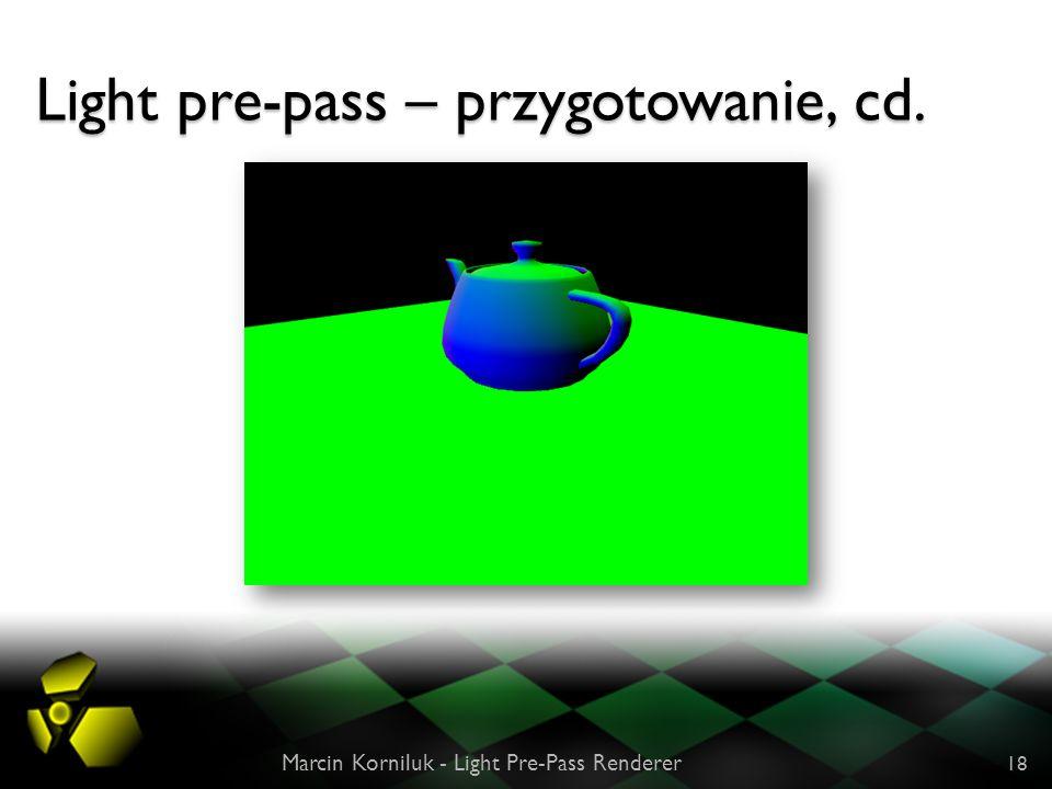 Light pre-pass – przygotowanie, cd.