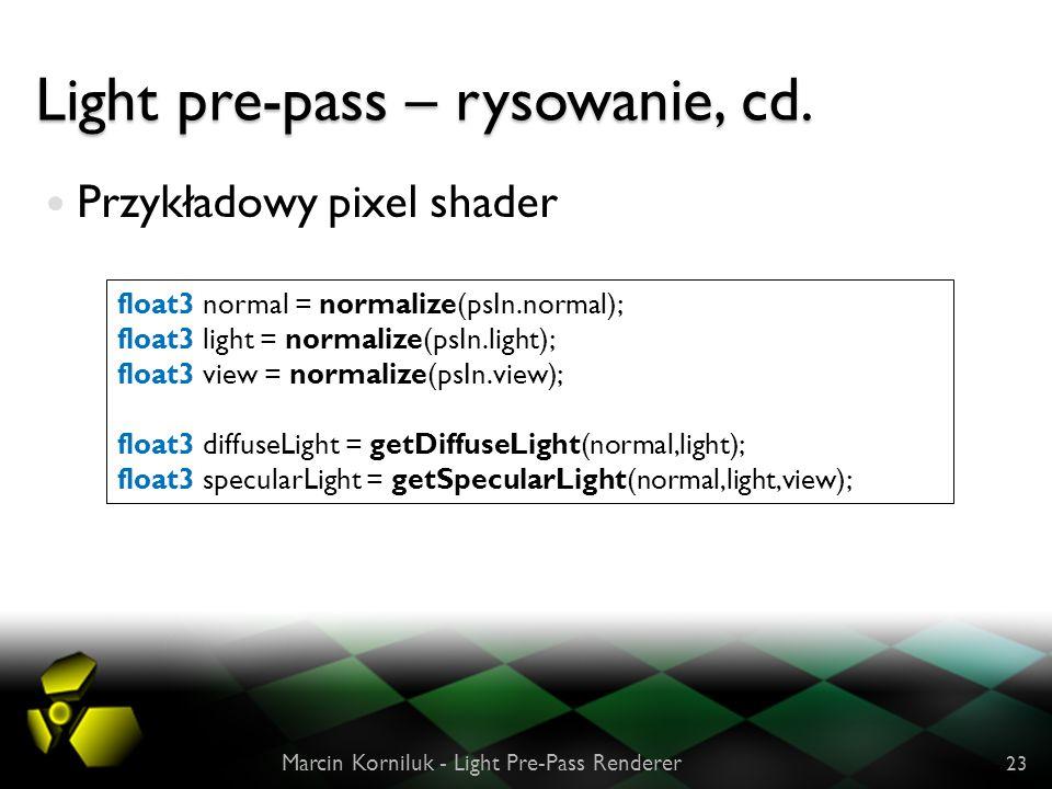 Light pre-pass – rysowanie, cd.