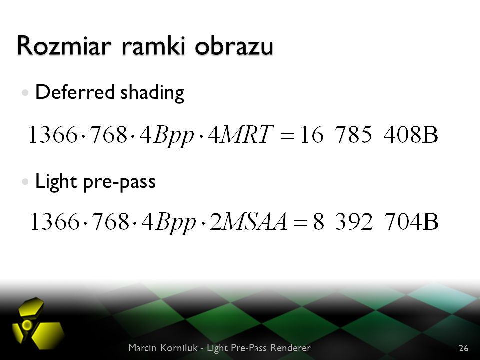 Rozmiar ramki obrazu Deferred shading Light pre-pass