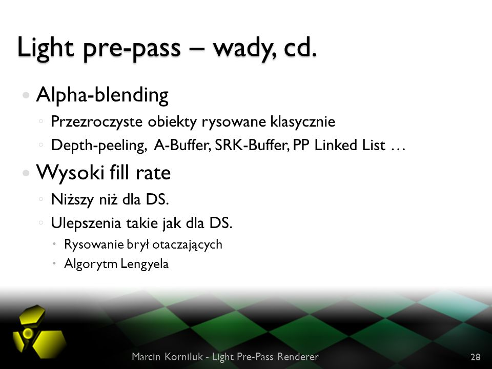 Light pre-pass – wady, cd.