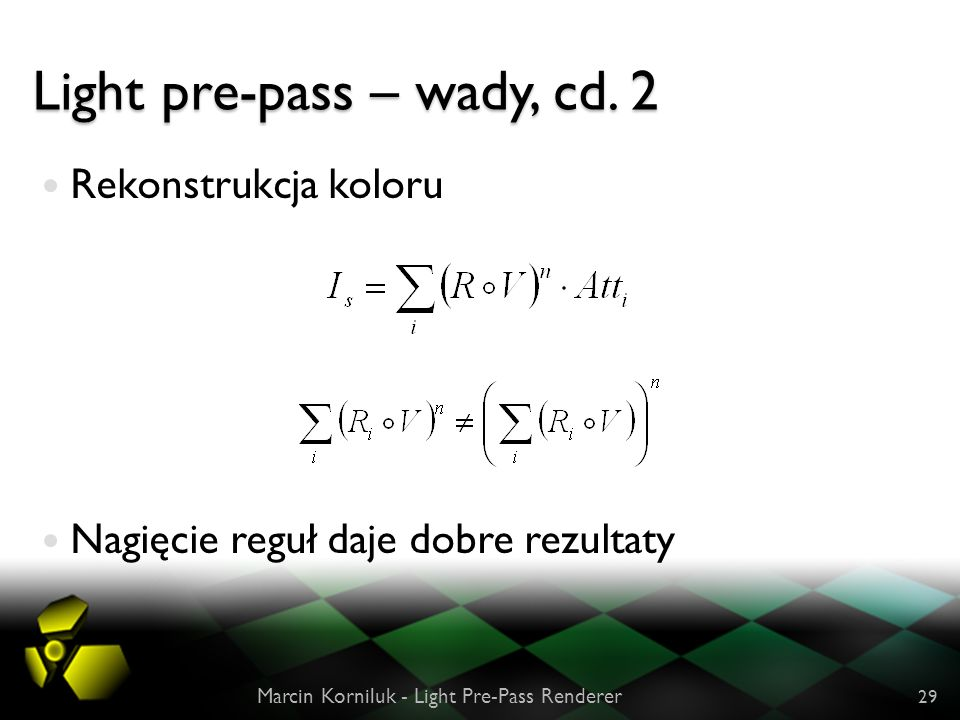 Light pre-pass – wady, cd. 2