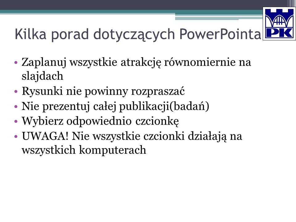 Kilka porad dotyczących PowerPointa