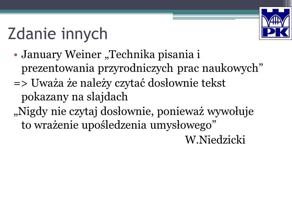 """Zdanie innych January Weiner """"Technika pisania i prezentowania przyrodniczych prac naukowych"""