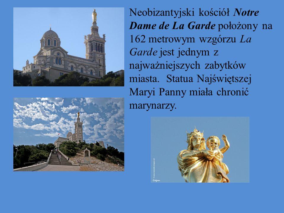 Neobizantyjski kościół Notre Dame de La Garde położony na 162 metrowym wzgórzu La Garde jest jednym z najważniejszych zabytków miasta.