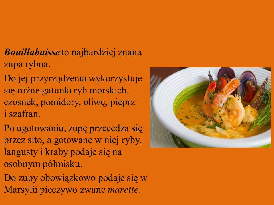Bouillabaisse to najbardziej znana zupa rybna