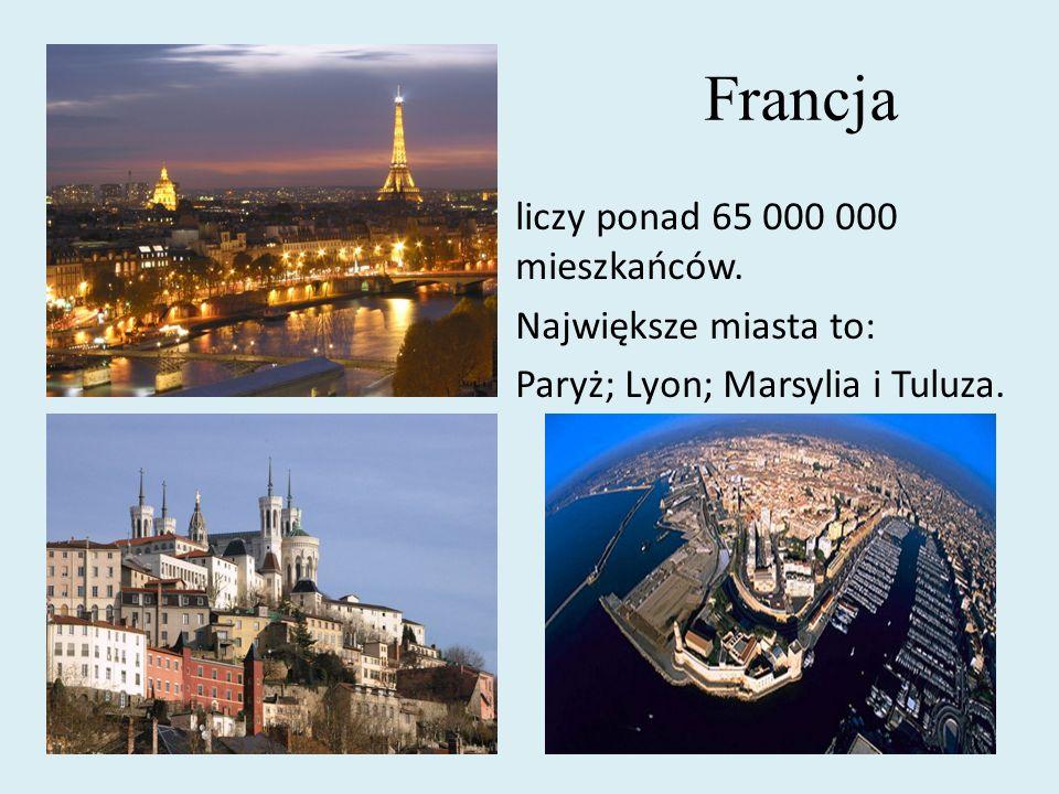 Francja liczy ponad 65 000 000 mieszkańców. Największe miasta to: Paryż; Lyon; Marsylia i Tuluza.