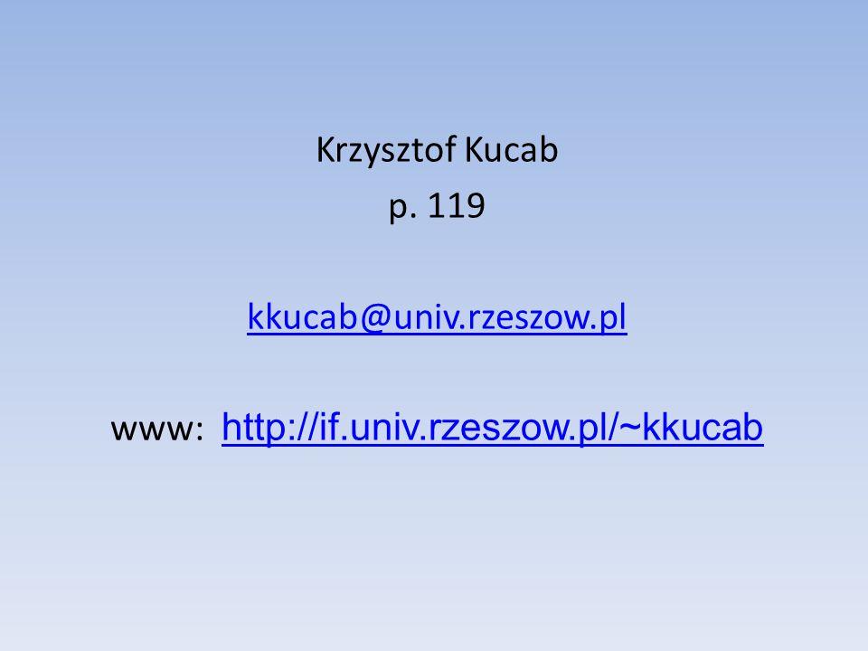 www: http://if.univ.rzeszow.pl/~kkucab